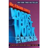 Words That Work by Luntz, Frank I., 9781401309299