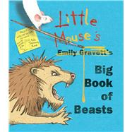 Little Mouse's Big Book of Beasts by Gravett, Emily, 9781481439299