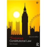 Beginning Constitutional Law by Howard; Nick, 9781138189300