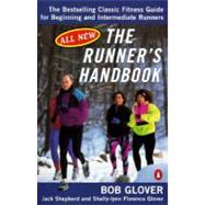 Runner's Handbook : The Bestselling Classic Fitness G for begng Intermediate Runners 2nd rev Edition by Glover, Bob (Author); Shepherd, Jack (Author); Glover, Shelly-lynn Florence (Author), 9780140469301