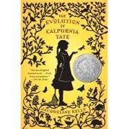 The Evolution of Calpurnia Tate by Kelly, Jacqueline, 9780312659301