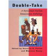 Double-Take: A Revisionist Harlem Renaissance Anthology by Patton, Venetria K.; Honey, Maureen, 9780813529301