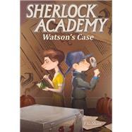 Watson's Case by Shaw, F. C., 9780996619301