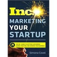 Marketing Your Startup by Covel, Simona, 9780814439302