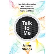 Talk to Me by Vlahos, James, 9781328799302