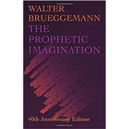 The Prophetic Imagination by Brueggemann, Walter; Hankins, Davis, 9781506449302