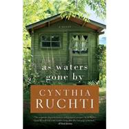 As Waters Gone by by Ruchti, Cynthia, 9781630889302