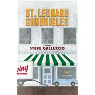 The St. Leonard Chronicles by Galluccio, Steve, 9780889229303