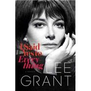 I Said Yes to Everything by Grant, Lee, 9780399169304