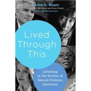 Lived Through This by REAM, ANNE K., 9780807039304