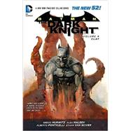 Batman - The Dark Knight Vol. 4: Clay (The New 52) by HURWITZ, GREGGMALEEV, ALEX, 9781401249304