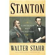 Stanton by Stahr, Walter, 9781476739304
