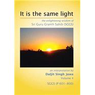 ISBN 9781499059304 product image for It Is the Same Light | upcitemdb.com
