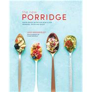 New Porridge by Vanderveldt, Leah, 9781849759304
