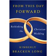 From This Day Forward by Long, Kimberly Bracken, 9780664239305