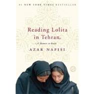 Reading Lolita in Tehran by NAFISI, AZAR, 9780812979305