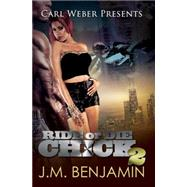 Carl Weber Presents Ride or Die Chick 2 by BENJAMIN, J.M., 9781622869305