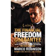 The Financial Freedom Guarantee by Robinson, Marco, 9781630479305