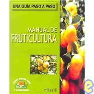 Manual De Fruticultura by Lesur, Luis, 9789682469305
