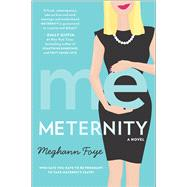 Meternity by Foye, Meghann, 9780778319306