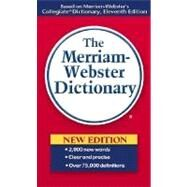 The Merriam-Webster Dictionary by Merriam-Webster, 9780877799306