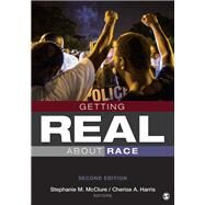 Getting Real About Race by Mcclure, Stephanie M.; Harris, Cherise Andrea, 9781506339306