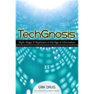 TechGnosis by DAVIS, ERIKTHACKER, EUGENE, 9781583949306