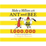 Make a Million With Ant and Bee by Banner, Angela, 9781405279307