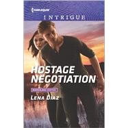 Hostage Negotiation by Diaz, Lena, 9780373699308