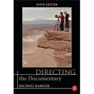 Directing the Documentary by Rabiger; Michael, 9780415719308