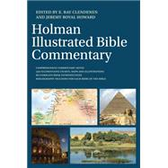 The Holman Illustrated Bible Commentary by Clendenen, E. Ray; Howard, Jeremy Royal, 9780805499308