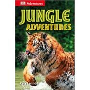 DK Adventures: Jungle Adventures by Lock, Deborah, 9781465429308