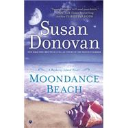 Moondance Beach A Bayberry Island Novel by Donovan, Susan, 9780451419309