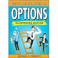 Getting Started in Options by Thomsett, Michael C., 9781118399309