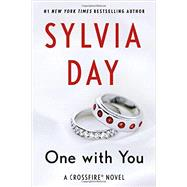 One with You A Crossfire Novel by Day, Sylvia, 9781250109309