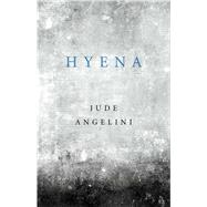Hyena by Angelini, Jude, 9781476789309