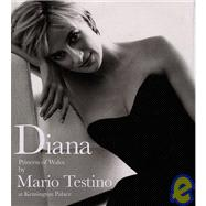 Diana Princess of Wales by Mario Testino at Kensington Palace: Princess of Wales