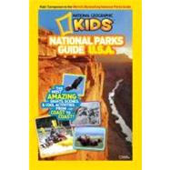 National Geographic Kids National Parks Guide U. S. A. : The Most Amazing Sights, Scenes, and Cool Activities from Coast to Coast! at Biggerbooks.com