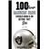 100 Things Raiders Fans Should Know & Do Before They Die by Gutierrez, Paul; Plunkett, Jim, 9781600789311