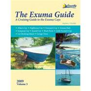 Exuma Guide, 3rd Ed.: A Cruising Guide to the Exuma Cays by Pavlidis, Stephen J., 9781892399311