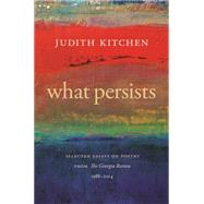 What Persists by Kitchen, Judith, 9780820349312