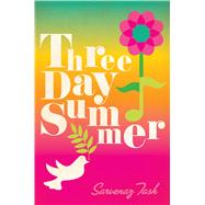 Three Day Summer by Tash, Sarvenaz, 9781481439312