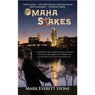 Omaha Stakes by Stone, Mark Everett, 9781603819312