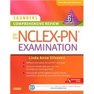 Saunders Comprehensive Review for the Nclex-pn Examination by Silvestri, Linda Anne, Ph.D., R.N., 9780323289313