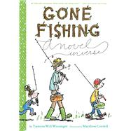 Gone Fishing by Wissinger, Tamera Will; Cordell, Matthew, 9780544439313