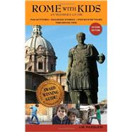 Rome With Kids: An Insider's Guide by Pasquesi, J. M., 9780977309313