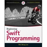 Beginning Swift Programming by Lee, Wei-meng, 9781119009313