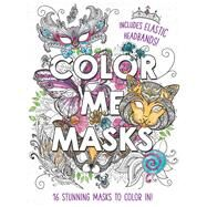 Color Me Masks by Zumis, Aimee, 9781438009315