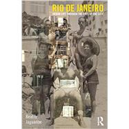 Rio de Janeiro: Urban Life through the Eyes of the City by Jaguaribe; Beatriz, 9780415569316