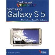 Teach Yourself Visually Samsung Galaxy S5 by Hart-Davis, Guy, 9781118919316